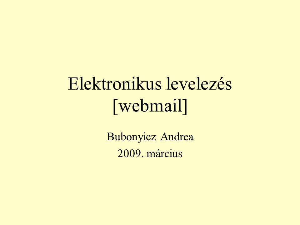Elektronikus levelezés [webmail]